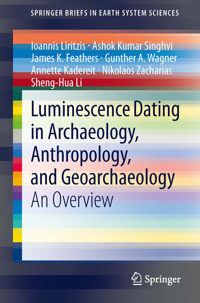 Luminescence Dating in Archaeology, Anthropolog...