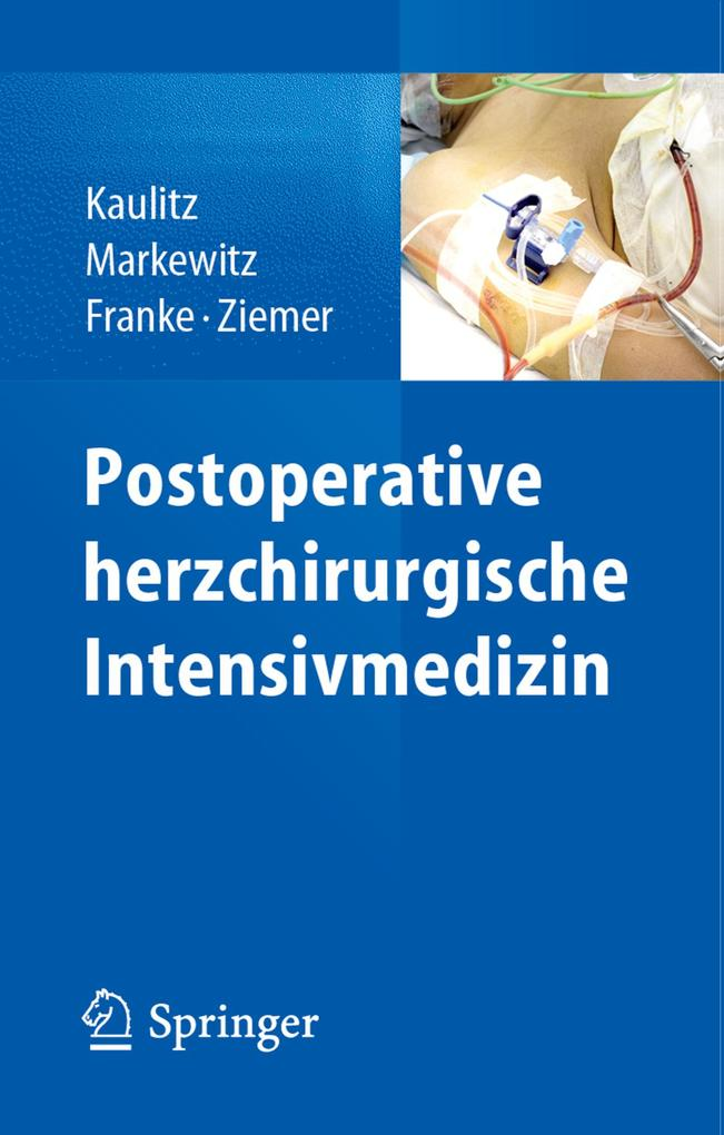 Postoperative herzchirurgische Intensivmedizin ...