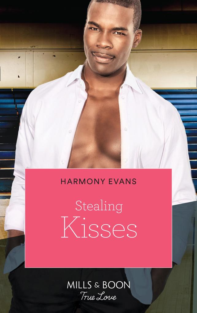 Stealing Kisses (Mills & Boon Kimani) (Kimani H...