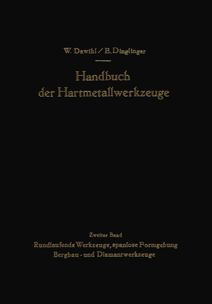 Handbuch der Hartmetallwerkzeuge als Buch von