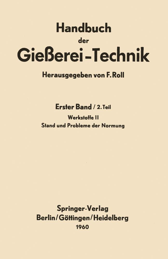 Handbuch der Gießerei-Technik als Buch von