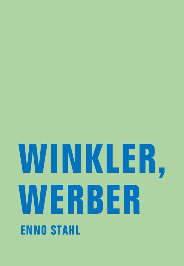 Winkler, Werber als eBook Download von Enno Stahl