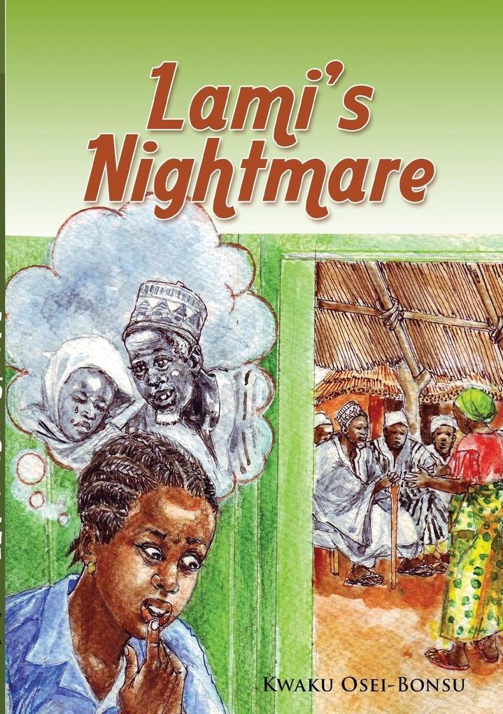 Lami´s Nightmare als Taschenbuch von Kwaku Osei...