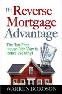 Reverse Mortgage Advantage: The Tax-Free, House...
