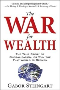 War for Wealth: The True Story of Globalization...