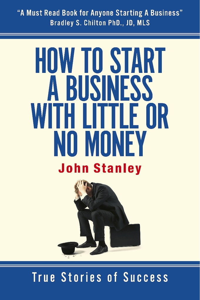 How to Start a Business With Little or No Money...