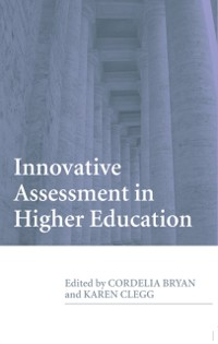 Innovative Assessment in Higher Education als e...
