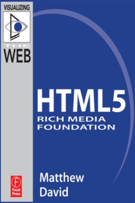 HTML5 Rich Media Foundation als eBook Download ...