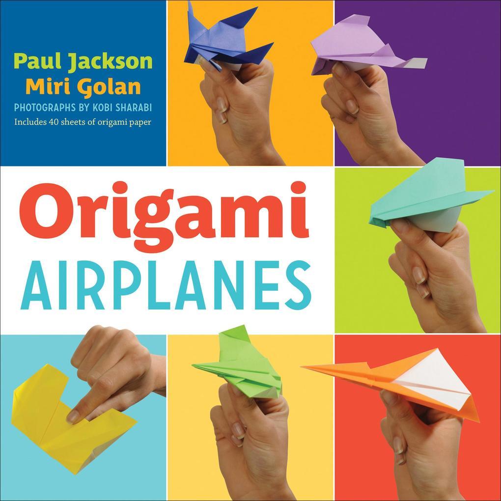 Origami Airplanes als eBook Download von Paul J...
