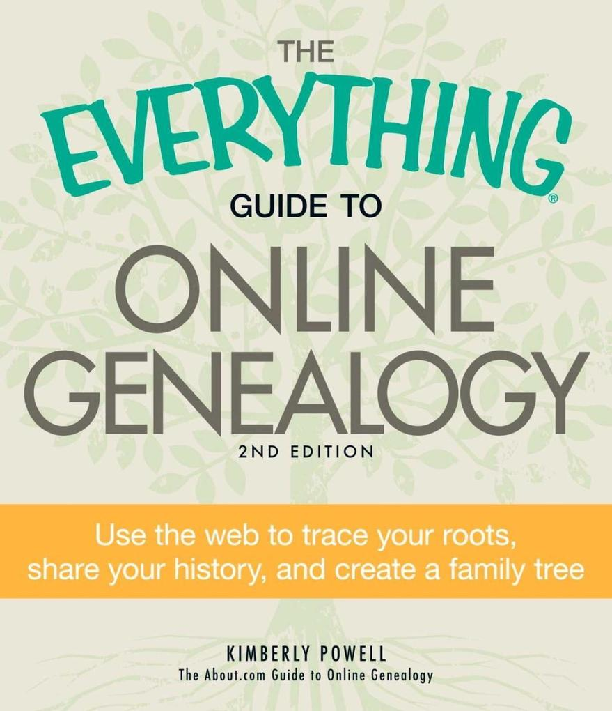 The Everything Guide to Online Genealogy als eB...