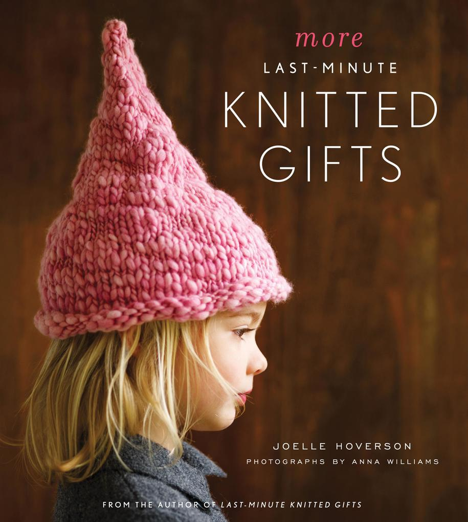 More Last-Minute Knitted Gifts als eBook Downlo...