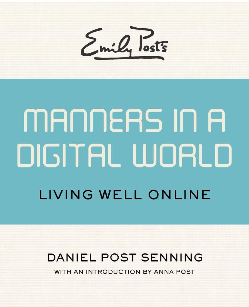 Emily Post´s Manners in a Digital World als eBo...