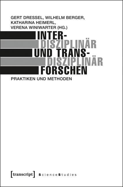 Interdisziplinär und transdisziplinär forschen ...