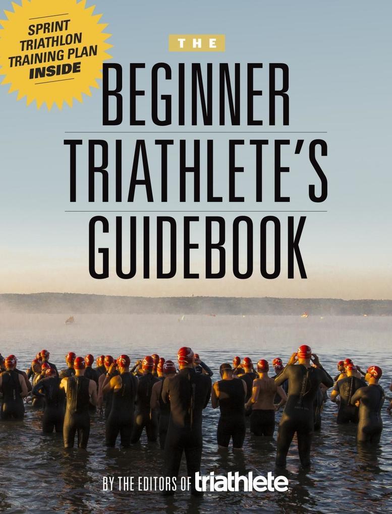 The Beginner Triathlete´s Guidebook als eBook D...