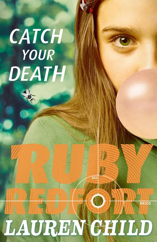 9780007523337 - Lauren Child: Catch Your Death (Ruby Redfort, Book 3) als eBook Download von Lauren Child - Buch