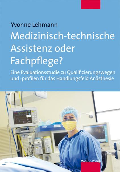 Medizinisch-technische Assistenz oder Fachpfleg...