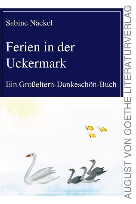 Ferien in der Uckermark als Buch von Sabine Näckel
