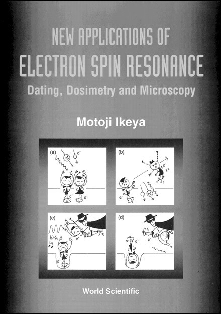 New Applications Of Electron Spin Resonance: Da...