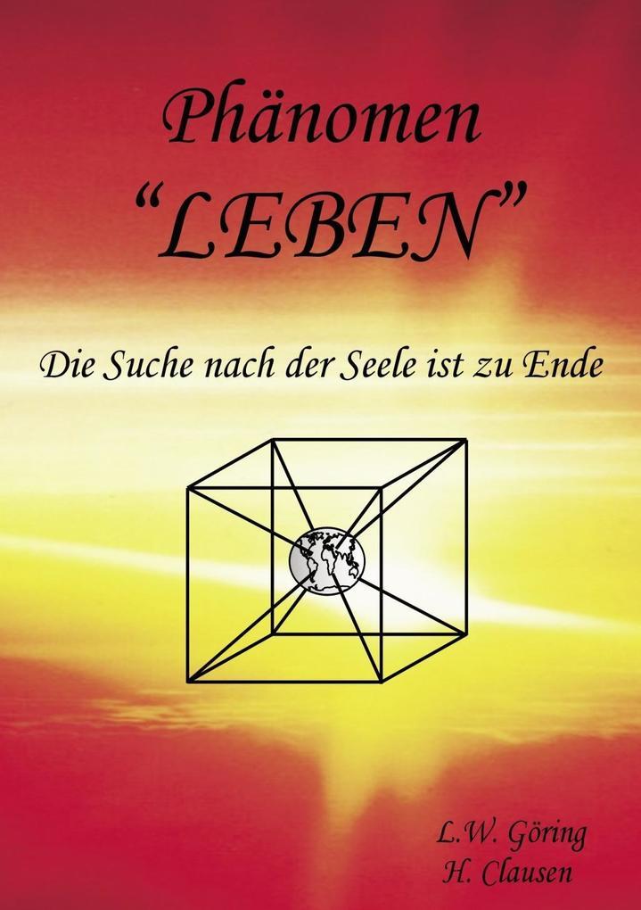 Phänomen Leben als eBook Download von L. W. Göring