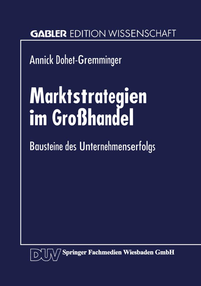 Marktstrategien im Großhandel als Buch von Anni...