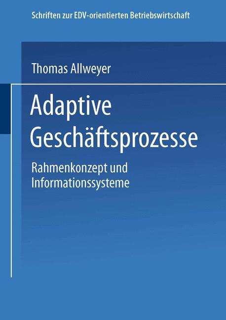 Adaptive Geschäftsprozesse als Buch von Thomas ...