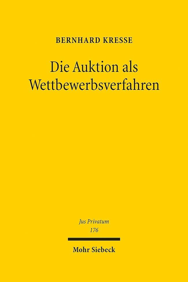 Die Auktion als Wettbewerbsverfahren als Buch v...
