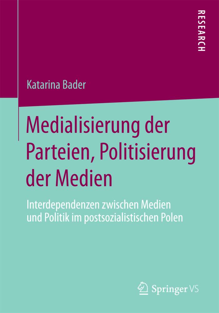Medialisierung der Parteien, Politisierung der ...