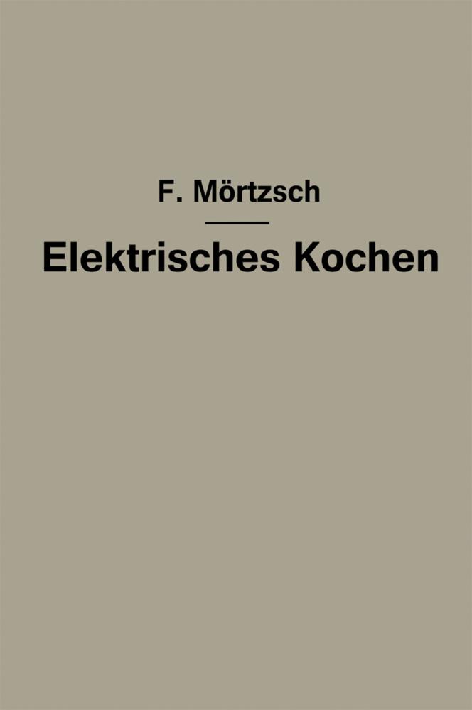 Elektrisches Kochen als Buch von Fr. Mörtzsch