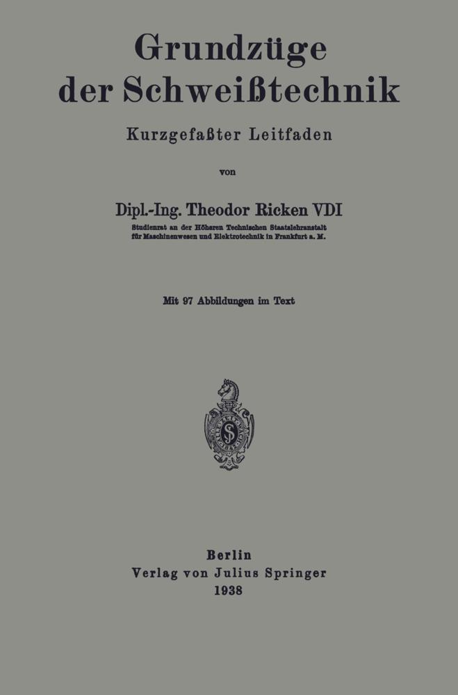 Grundzüge der Schweißtechnik als Buch von Theod...