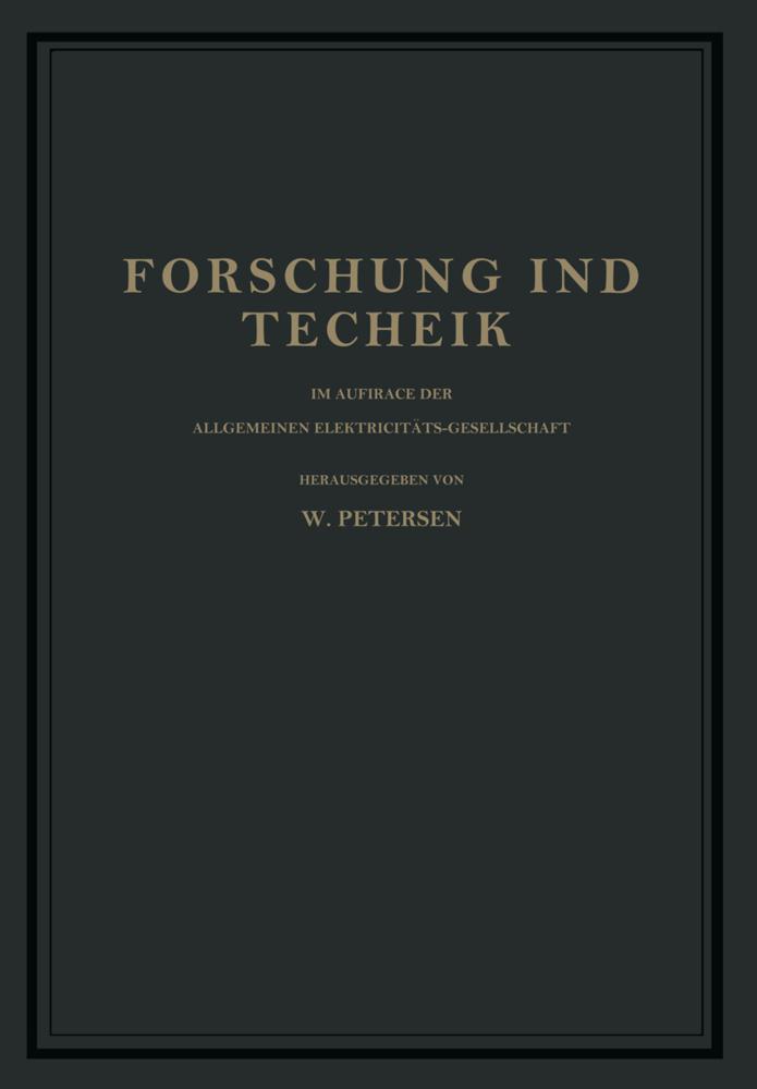 Forschung und Technik als Buch von W. Petersen