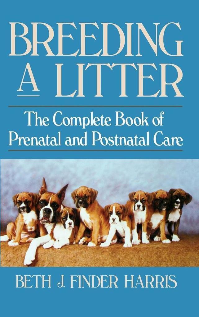 Breeding a Litter als eBook Download von Beth J...