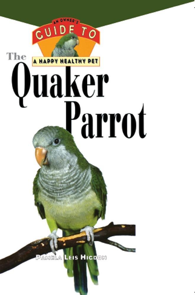The Quaker Parrot als eBook Download von Pamela...