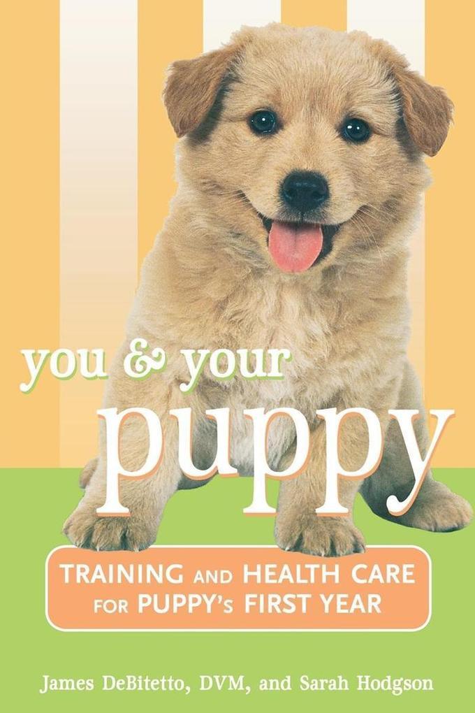 You and Your Puppy als eBook Download von James...
