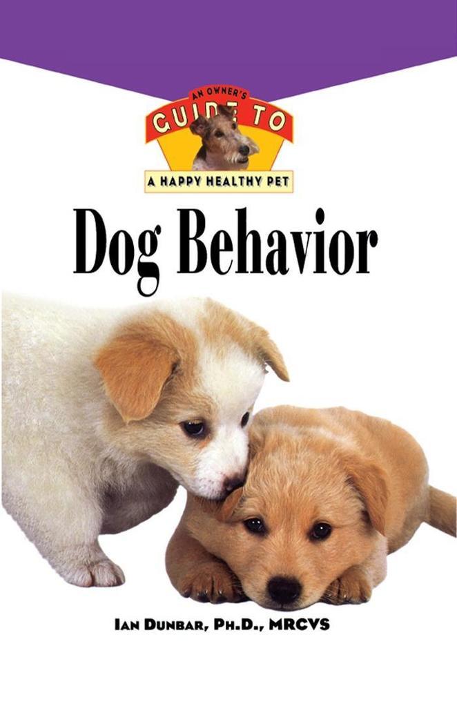 Dog Behavior als eBook Download von Ian Dunbar