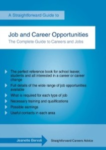 Straightforward Guide to Job and Career Opportu...