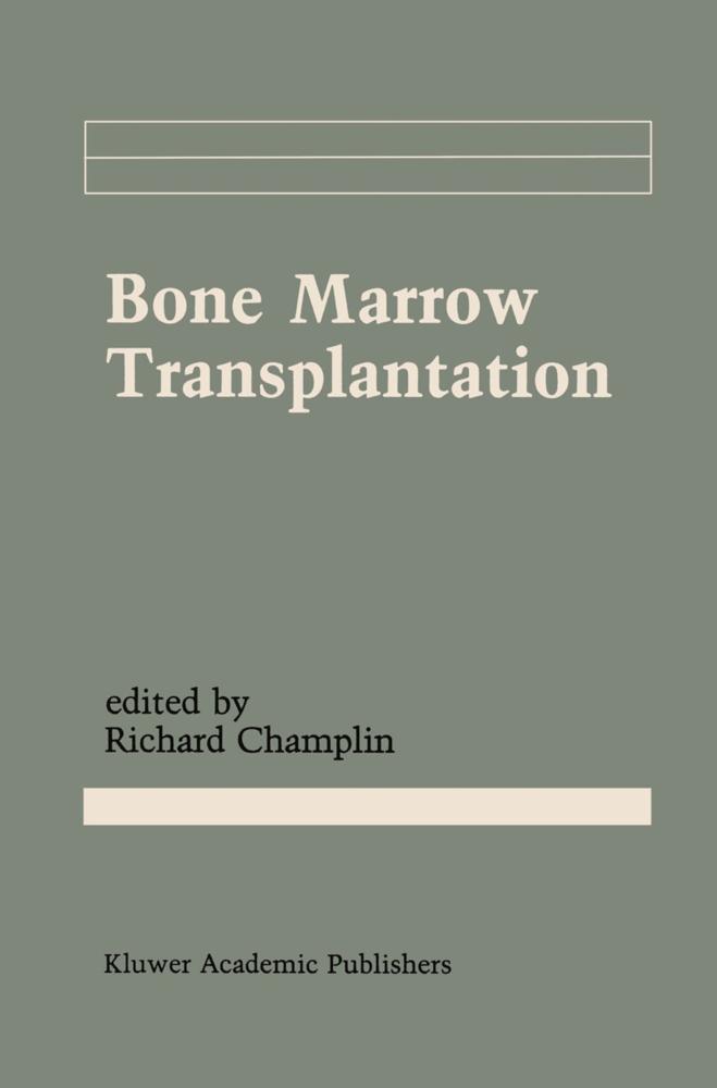 Bone Marrow Transplantation als Buch von