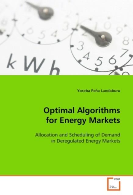 Optimal Algorithms for Energy Markets als Buch ...
