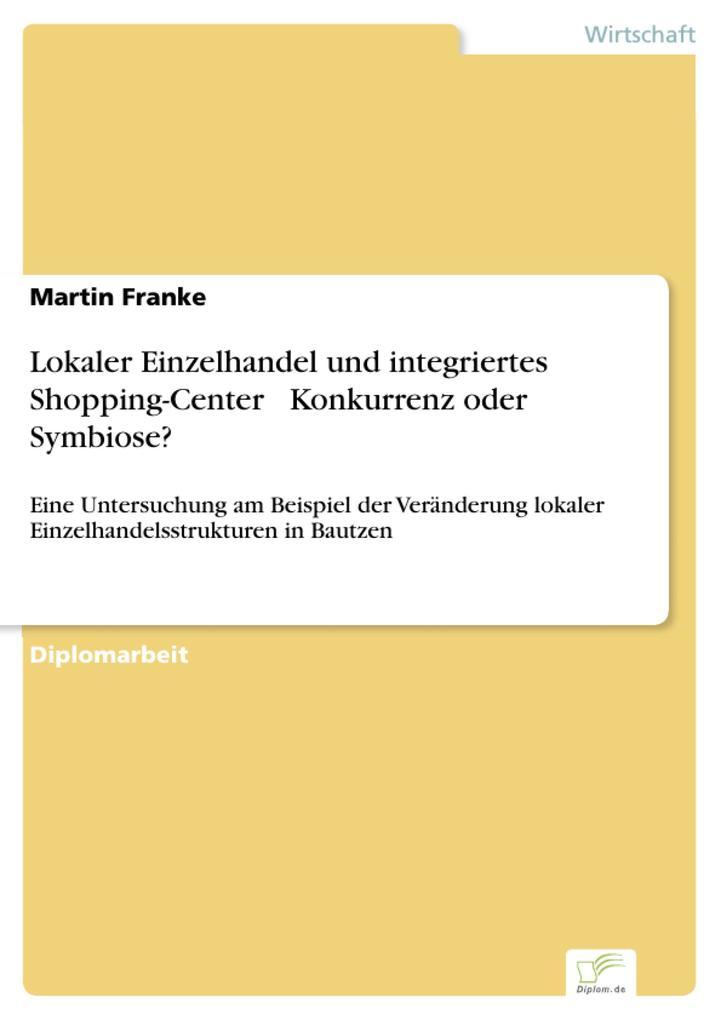 Lokaler Einzelhandel und integriertes Shopping-...