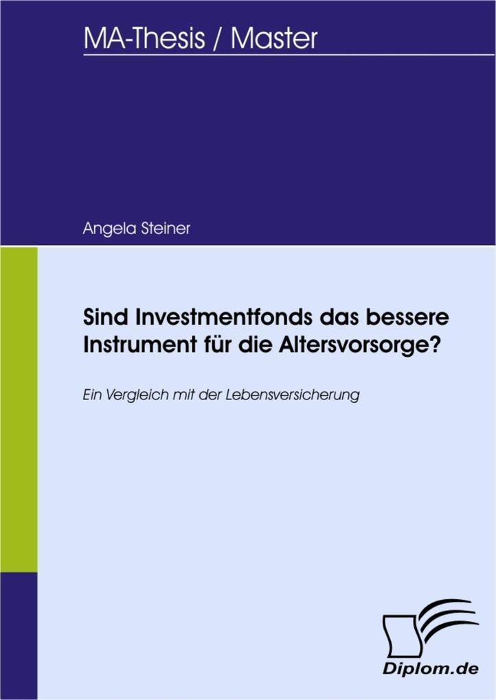 Sind Investmentfonds das bessere Instrument für...