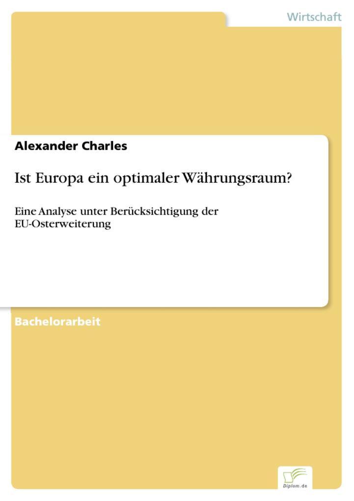 9783836613217 - Alexander Charles: Ist Europa ein optimaler Währungsraum? als eBook Download von Alexander Charles - Livre