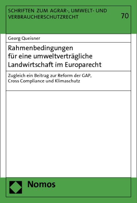Rahmenbedingungen für eine umweltverträgliche L...