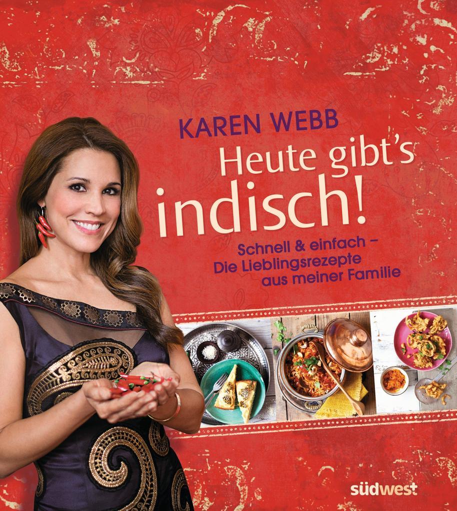 Heute gibt´s indisch! als eBook Download von Ka...
