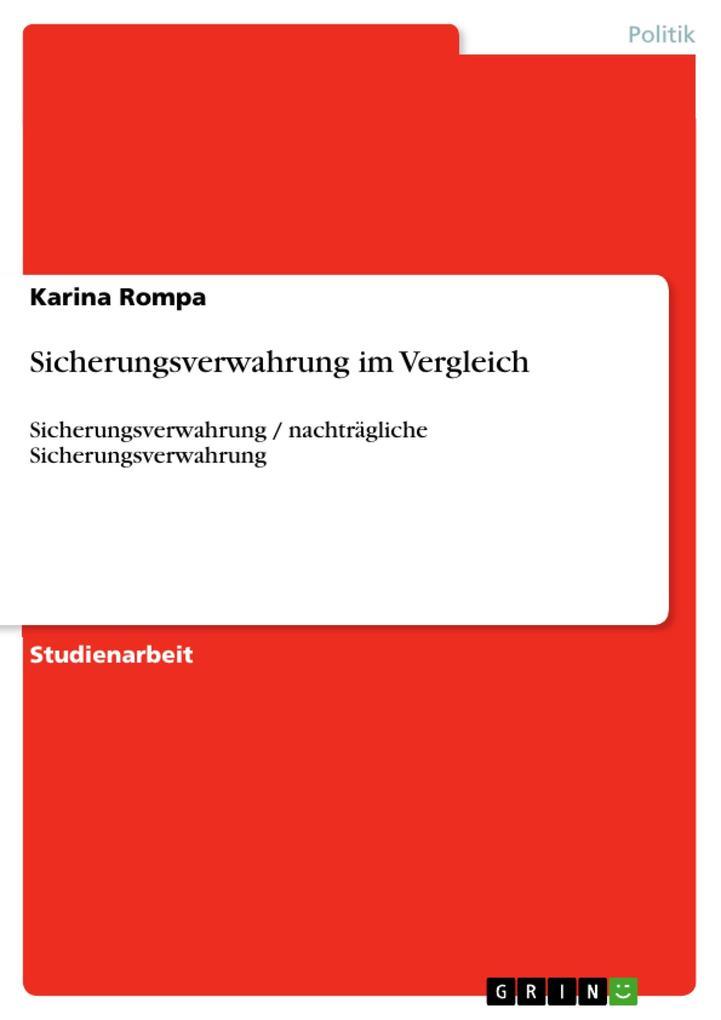 Sicherungsverwahrung im Vergleich als eBook Download von Karina Rompa - Karina Rompa