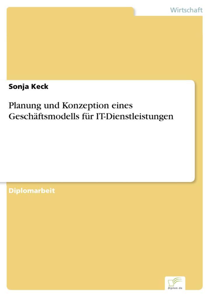 Planung und Konzeption eines Geschäftsmodells f...