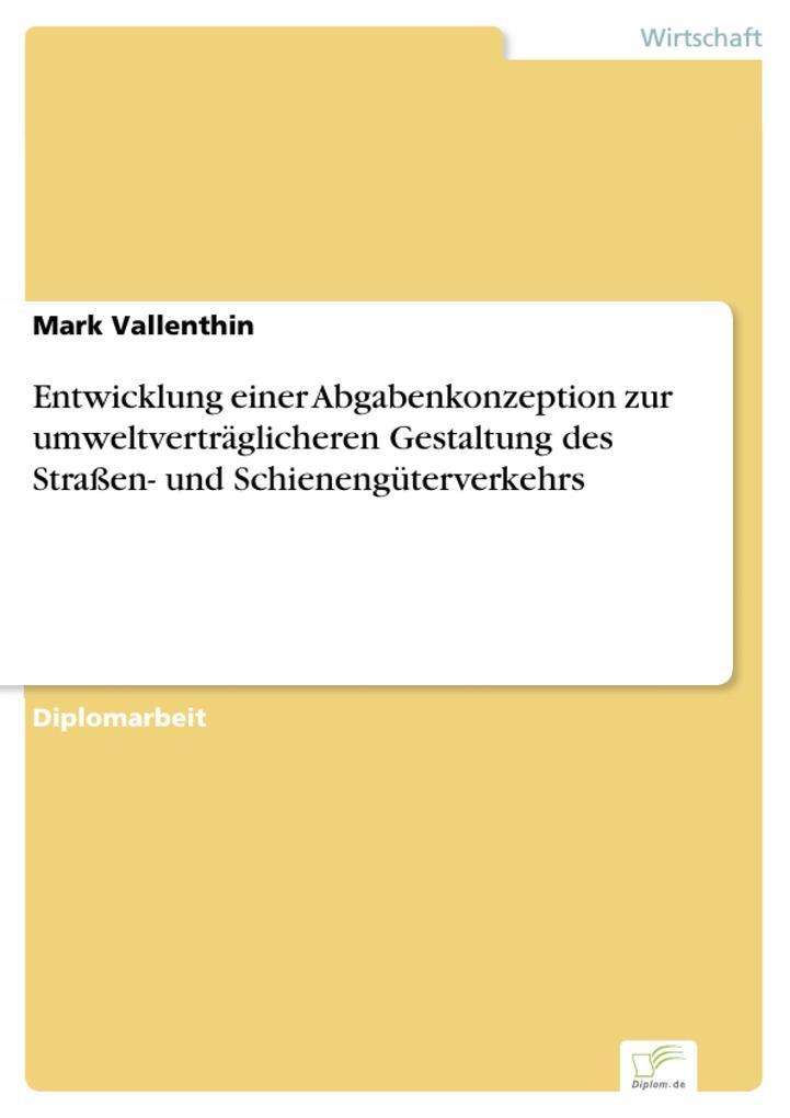 Entwicklung einer Abgabenkonzeption zur umweltv...
