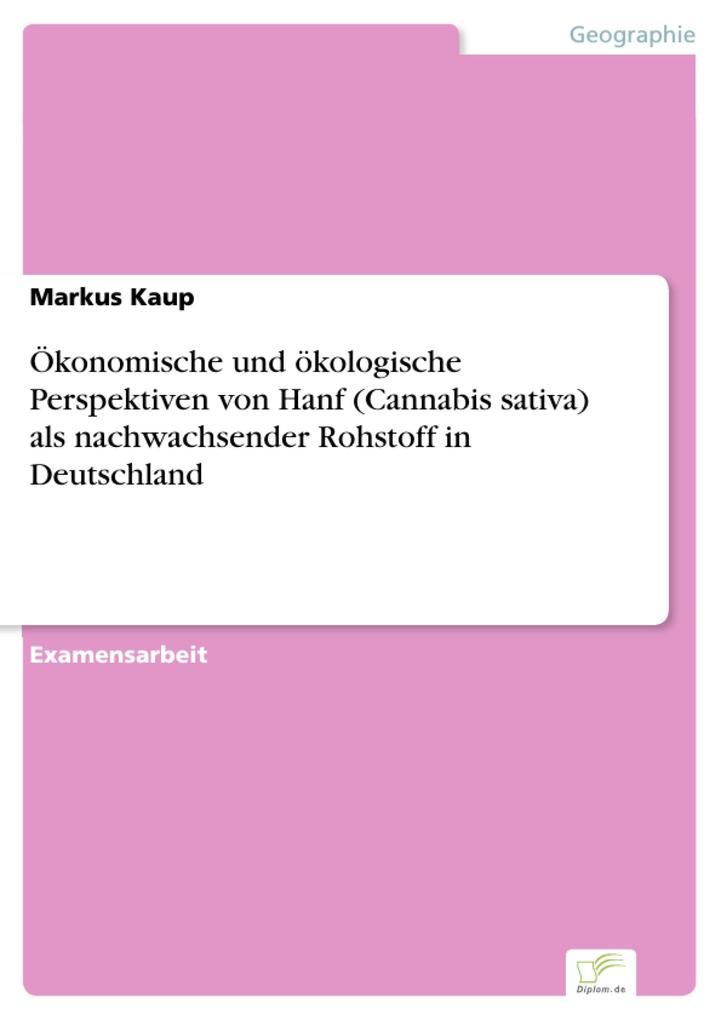 Ökonomische und ökologische Perspektiven von Ha...