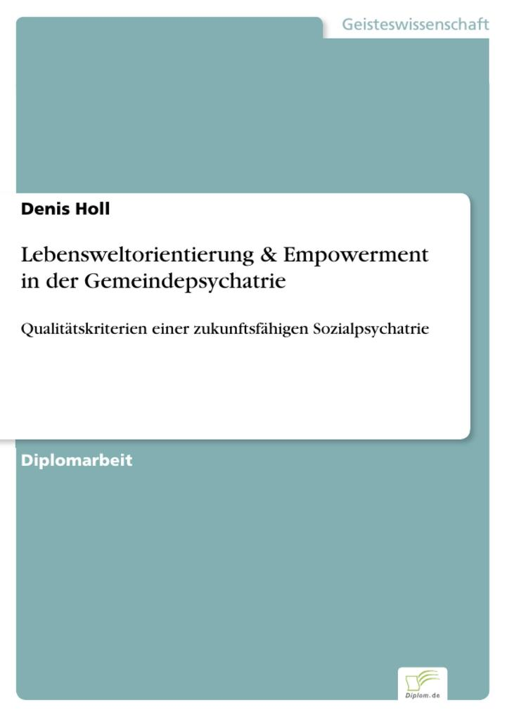 Lebensweltorientierung & Empowerment in der Gemeindepsychatrie als eBook Download von Denis Holl - Denis Holl