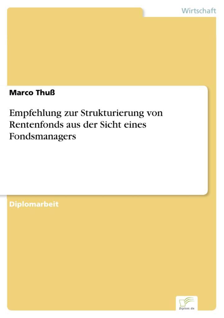 Empfehlung zur Strukturierung von Rentenfonds a...