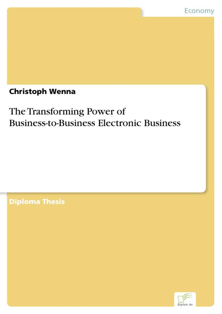 The Transforming Power of Business-to-Business ...