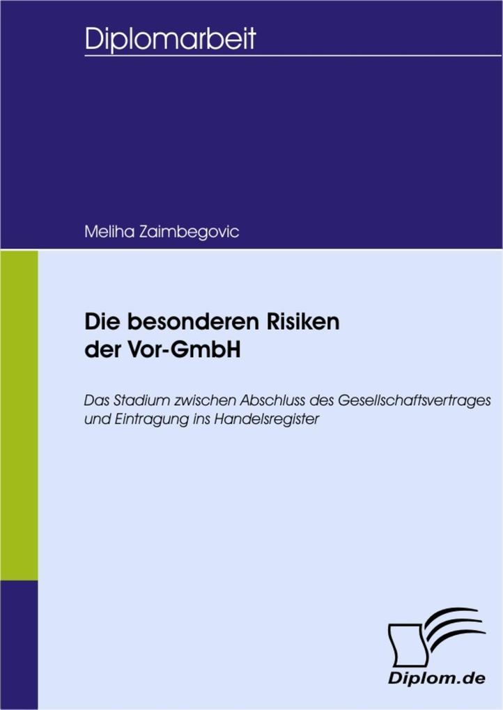 Die besonderen Risiken der Vor-GmbH als eBook D...